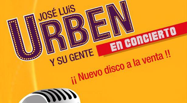 José Luis Urbén y su gente, en concierto presentación de nuevo disco (entradas a la venta)