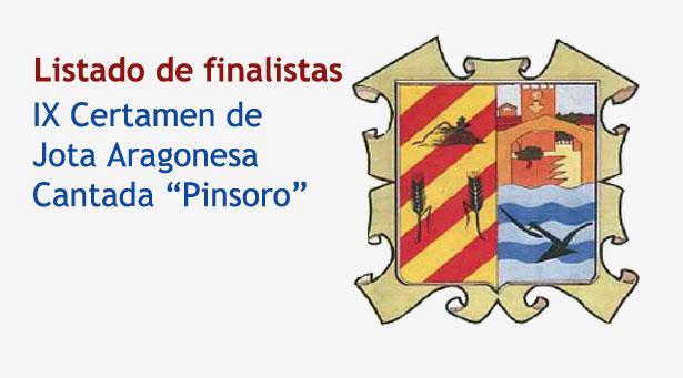 Listado de finalistas del IX Certamen de Jota Aragonesa cantada de Pinsoro